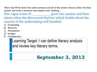 Learning Target: I can define literary analysis and review key literary terms.