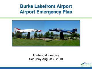 Burke Lakefront Airport Airport Emergency Plan