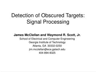 Detection of Obscured Targets: Signal Processing