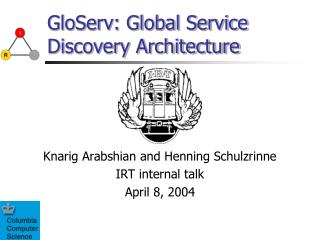 GloServ: Global Service Discovery Architecture