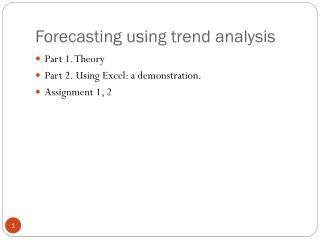 Forecasting using trend analysis
