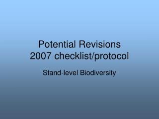 Potential Revisions 2007 checklist/protocol