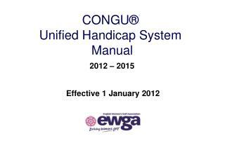CONGU  Unified Handicap System  Manual  2012   2015