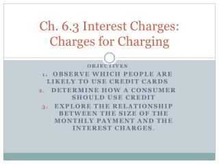 Ch. 6.3 Interest Charges:  Charges for Charging