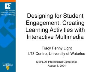 Designing for Student Engagement: Creating Learning Activities with Interactive Multimedia