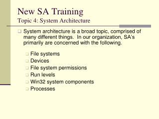 New SA Training Topic 4: System Architecture