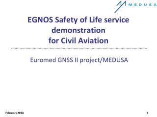 EGNOS Safety of Life service demonstration  for Civil Aviation