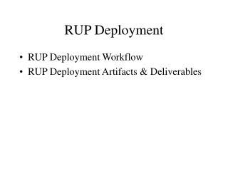 RUP Deployment