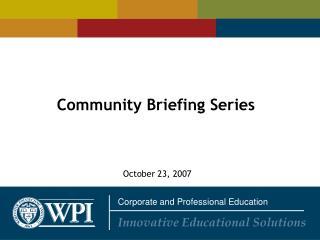 Community Briefing Series
