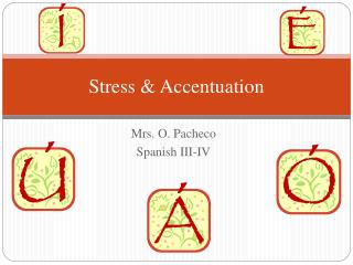 Stress & Accentuation