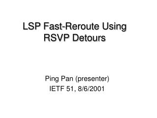LSP Fast-Reroute Using RSVP Detours