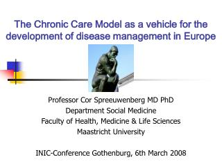 The Chronic Care Model as a vehicle for the development of disease management in Europe