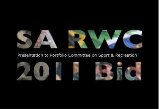 Presentation to Portfolio Committee on Sport & Recreation