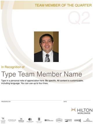 TEAM MEMBER OF THE QUARTER