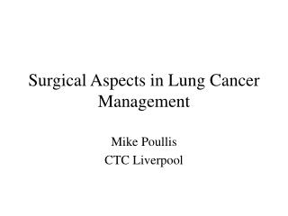 Surgical Aspects in Lung Cancer Management