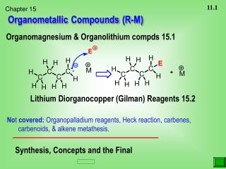 Organometallic Compounds (R-M)