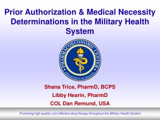 Prior Authorization & Medical Necessity Determinations in the Military Health System