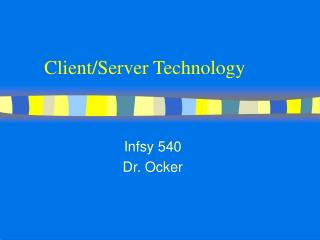Client/Server Technology