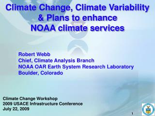 Climate Change, Climate Variability & Plans to enhance  NOAA climate services