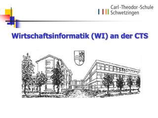 Wirtschaftsinformatik WI an der CTS