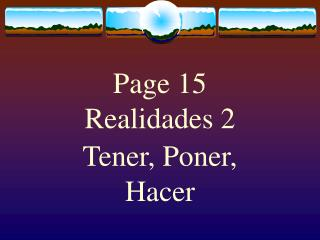 Page 15 Realidades 2