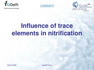 Influence of trace elements in nitrification