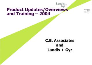 Product Updates/Overviews and Training – 2004