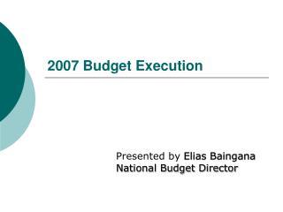 2007 Budget Execution