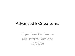 Advanced EKG patterns