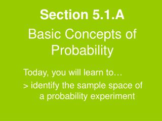 Section 5.1.A Basic Concepts of Probability