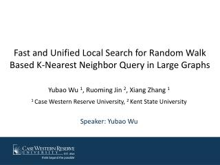 Fast and Unified Local Search for Random Walk Based K-Nearest Neighbor Query in Large Graphs