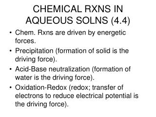 CHEMICAL RXNS IN AQUEOUS SOLNS (4.4)