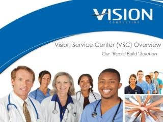 Vision Service Center (VSC) Overview