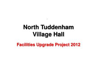 North Tuddenham  Village Hall