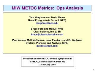 MIW METOC Metrics:  Ops Analysis