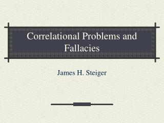 Correlational Problems and Fallacies