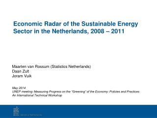 Economic  Radar of the Sustainable Energy Sector in the Netherlands, 2008 � 2011