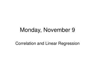 Monday, November 9