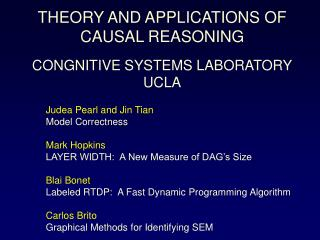 THEORY AND APPLICATIONS OF CAUSAL REASONING CONGNITIVE SYSTEMS LABORATORY UCLA
