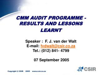 CMM AUDIT PROGRAMME - RESULTS AND LESSONS LEARNT
