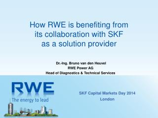 How RWE  is benefiting  from  its collaboration with SKF  as  a  solution provider