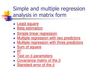 Simple and multiple regression analysis in matrix form
