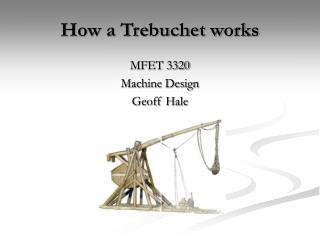 How a Trebuchet works