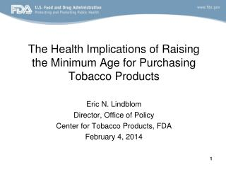 The Health Implications of Raising the Minimum Age for Purchasing Tobacco Products