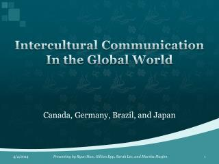 Intercultural Communication In the Global World