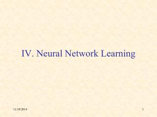 IV. Neural Network Learning