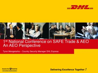 1 st  National Conference on SAFE Trade & AEO An AEO Perspective