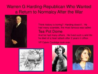 Warren G Harding-Republican Who Wanted a Return to Normalcy After the War