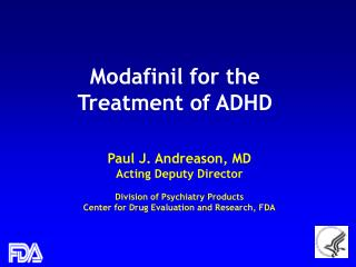 Modafinil for the Treatment of ADHD