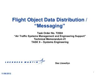"Flight Object Data Distribution / ""Messaging"""